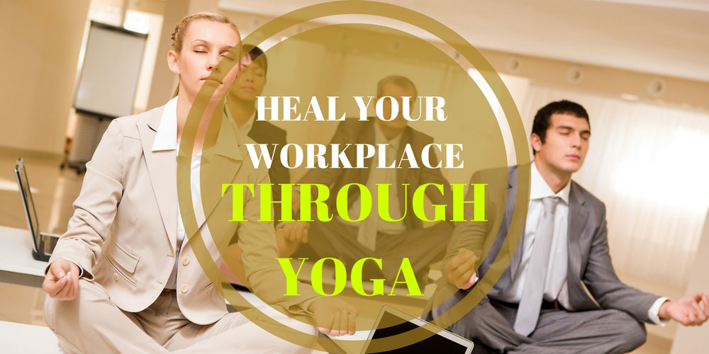 Heal-your-workplace-through-Yoga-new