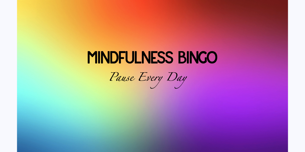 MINDFULNESS BINGO WITH SUMIT MANAV