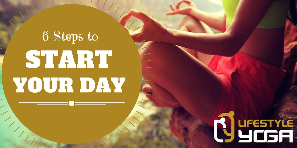 6-steps-to-start-your-day-lsy