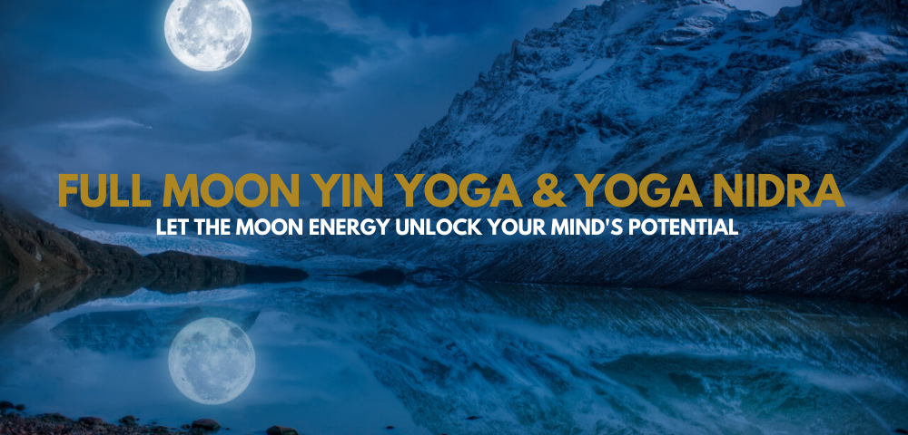 Full Moon Yin Yoga Yoga Nidra