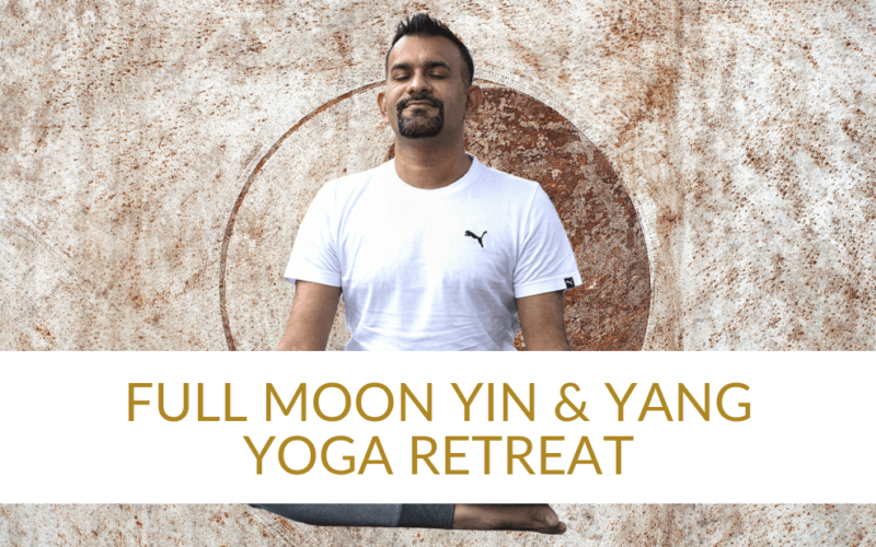 FULL MOON YIN & YANG YOGA RETREAT WITH SUMIT MANAV